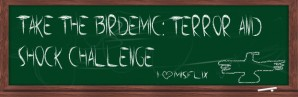 Take the Birdemic: Shock and Terror Challenge