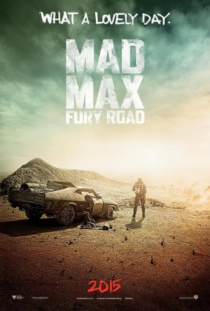And So It Begins…A MAD MAX: FURY ROAD Teaser Poster