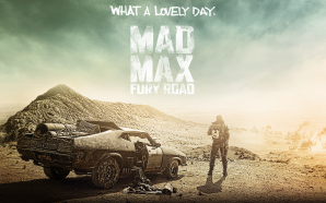 Final Trailer For Mad Max: Fury Road