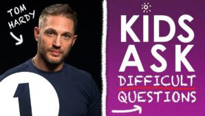 Kids Ask Tom Hardy Difficult Questions