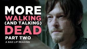 Bad Lip Reading – The Walking Dead Part 2