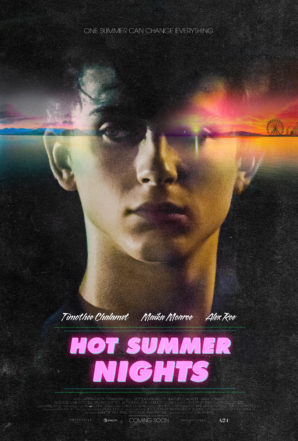 Watch The New Trailer For Hot Summer Nights