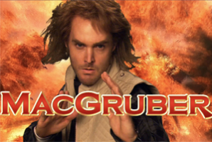 New MacGruber Series Coming to NBC's Peacock